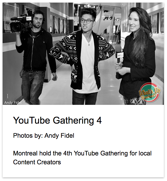 YouTube Montreal Gathering 4 Andy Fidel